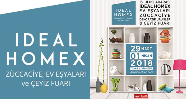 ZÜCCACİYEDE 2018 TRENDLERİ IDEAL HOMEX'TE